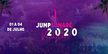 JUMP SUMARÉ 2020 ingressos