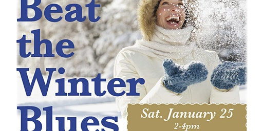 Beat the Winter Blues Workshop