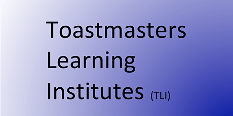 Ft Myers - Toastmasters Learning Institute (TLI) tickets