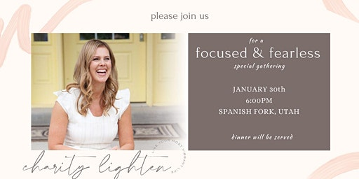 FOCUSED & FEARLESS - a gathering