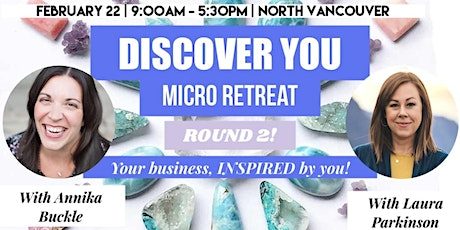 DISCOVER YOU Micro-Retreat: Build an INSPIRED Business, ROUND 2 tickets