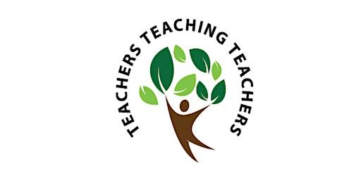 Teachers Teaching Teachers February 2020
