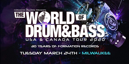 World Of Drum And Bass Tour - Milwaukee