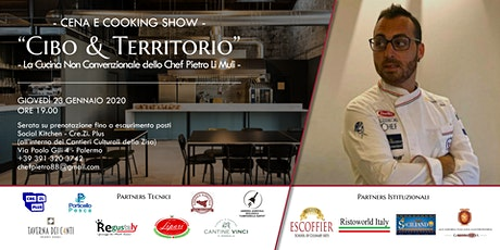 CIBO E TERRITORIO • La Cucina Non Convenzionale dello Chef Pietro Li Muli biglietti