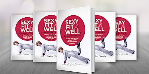 Sexy Fit & Well Official Book  Launch