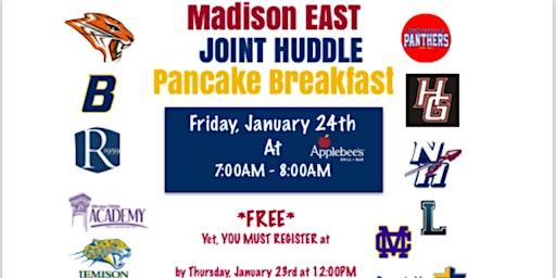 Madison EAST Joint Huddle Pancake Breakfast