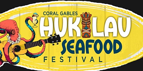 LAUNCH PARTY HUKILAU SEAFOOD FESTIVAL tickets