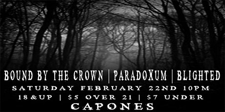 Bound by the Crown with Paradoxum and Blighted tickets