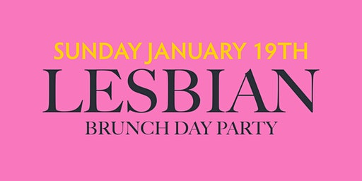 Lesbian Brunch Day Party