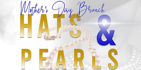 Mother's Day Brunch - Hats & Pearls tickets