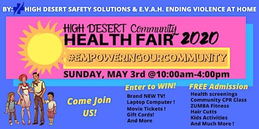 """Empowering Our Community""- High Desert Health Fair"