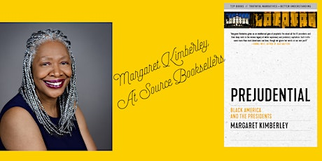 Margaret Kimberley discusses Prejudential: Black America & The Presidents tickets