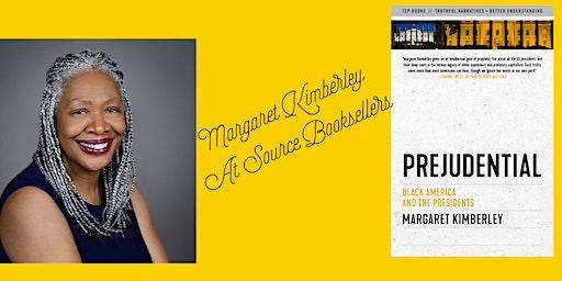 Margaret Kimberley discusses Prejudential: Black America & The Presidents