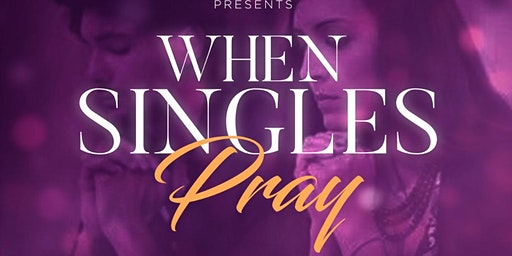 When Singles Pray
