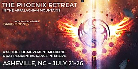 THE PHOENIX ~School of Movement Medicine 6 Day Residential Dance Retreat tickets