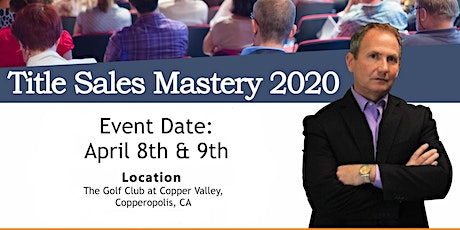 Title Sales Mastery Summit 2020 tickets