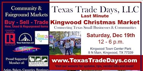 Last Minute Kingwood Christmas Market tickets