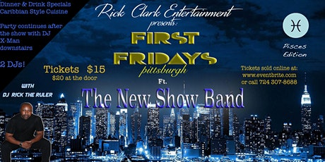 First Fridays Pittsburgh  ft. The New Show Band & DJ Rick the Ruler tickets