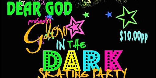 Dear God, Glo Skating Party