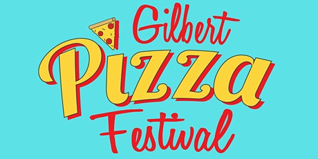 Gilbert Pizza Festival tickets