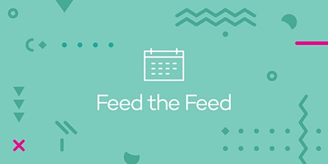 Feed the Feed Workshop tickets