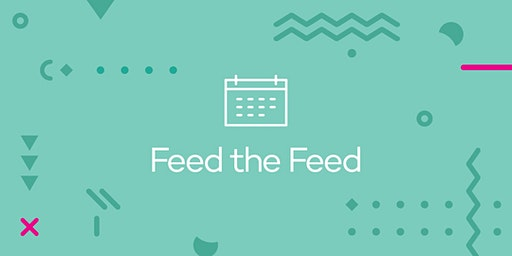 Feed the Feed Workshop