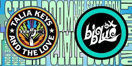 Talia Keys & The Love / Big Blue Ox tickets