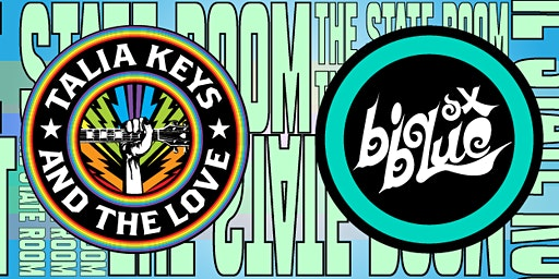 Talia Keys & The Love / Big Blue Ox
