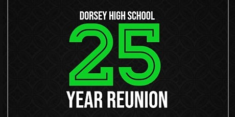 Dorsey Class of 1995 Deja Vu Reunion Weekend tickets