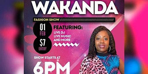 Welcome to Wakanda Fashion Show