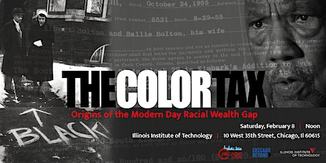 The Color Tax - Origins of the Modern Day Racial Wealth Gap tickets
