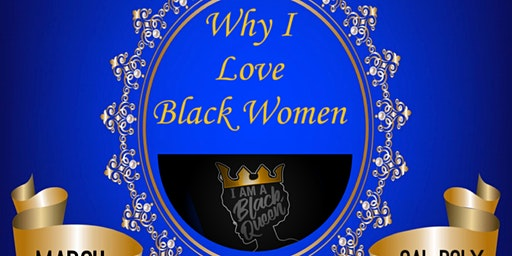 Why I love Black Women