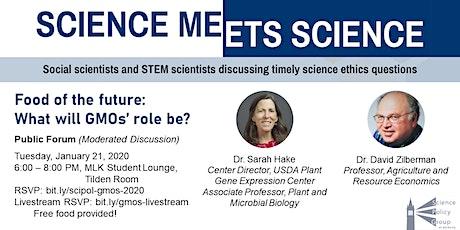 Science Meets Science: GMOs Forum tickets