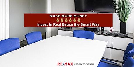MAKE MORE MONEY PROPERTY INVESTOR SEMINAR: Real Estate the Smart Way tickets