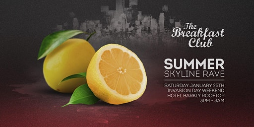 The Breakfast Club's Summer Skyline Rave