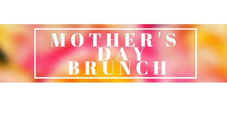 Mother's Day Brunch 2020 tickets