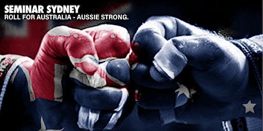 Aussie Strong. Roll For Australia Bushfire Appeal BJJ Seminar - Sydney