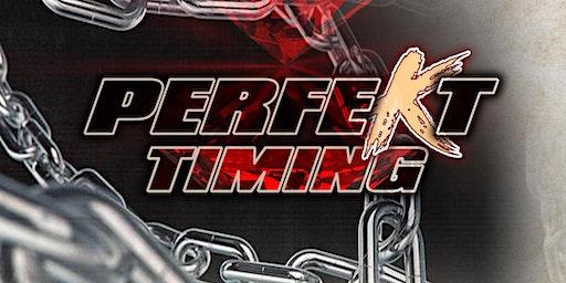 BEDZ ENTERTAINMENT & DIAMOND PRODUCTIONS PRESENTS: PERFEKT TIMING