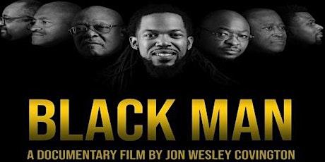 BLACK MAN ( A Documentary)  tickets