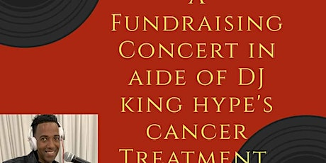 DJ King Hype Fundraising Concert tickets