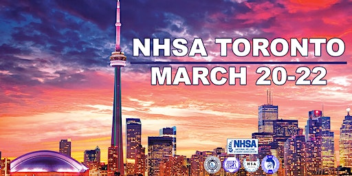 NHSA Toronto Convention 2020 || Mar 20-22 ||