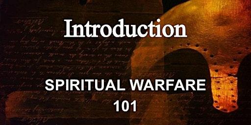 Spiritual Warfare 101 - Introduction.