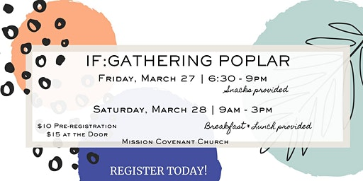 IF:Gathering in Poplar March 27 & 28, 2020