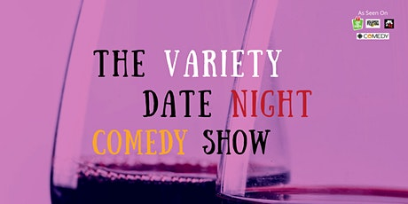 The Variety Date Night Comedy Show tickets