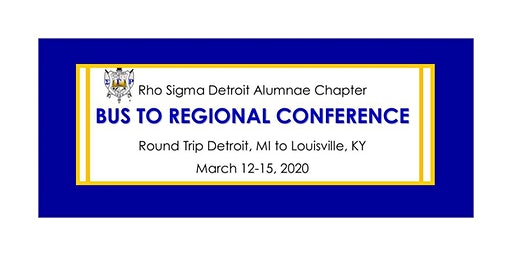 Bus Trip to 2020 Central Region Conference - Sigma Gamma Rho