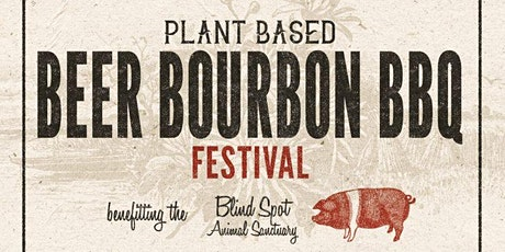 Plant-Based Beer Bourbon & BBQ Festival 2021 tickets