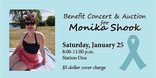Benefit Concert & Auction for Monika Shook
