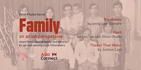 Floor 9 Salon Series: Family, An Asian Perspective tickets