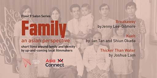 Floor 9 Salon Series: Family, An Asian Perspective