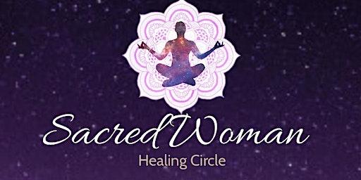 Sacred Woman Healing circle